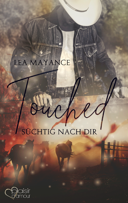 Touched: Süchtig nach dir